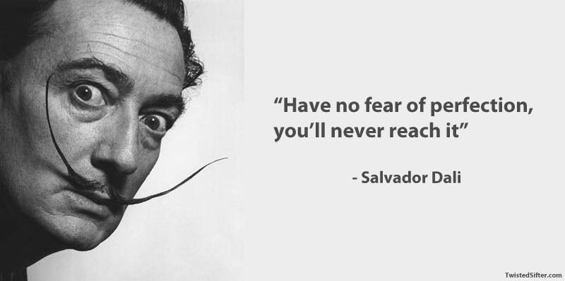 salvador-dali-famous-quote-perfection-art-creativity1.jpg
